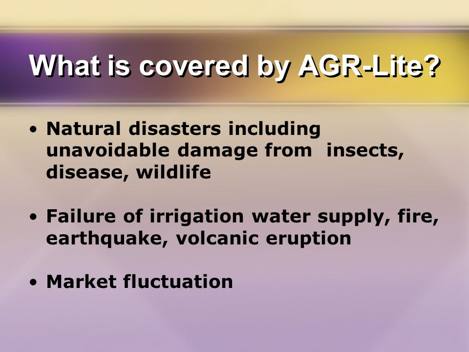 What is covered by AGR-Lite.
