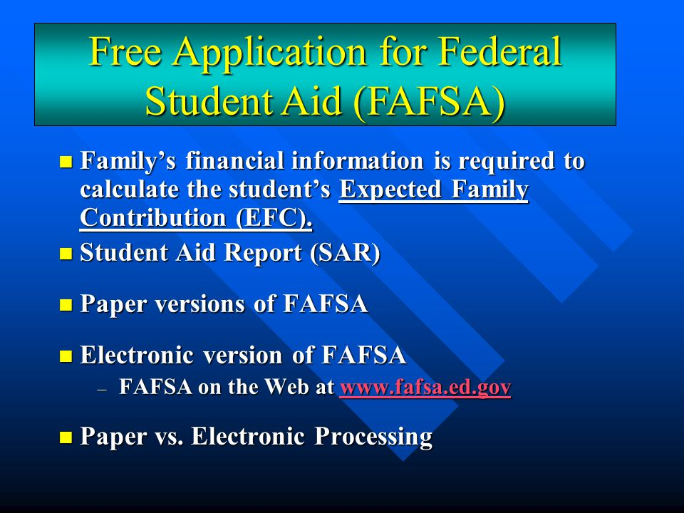 Federal Federal –Pell Grant –Campus-Based Programs Supplemental Educational Opportunity Grant (FSEOG) Supplemental Educational Opportunity Grant (FSEOG) Federal Work Study (FWS) Federal Work Study (FWS) Perkins Loan Perkins Loan Sources & Types Financial Aid