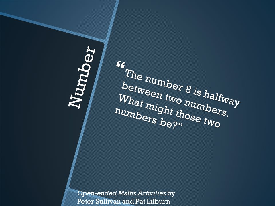 Number  The number 8 is halfway between two numbers.