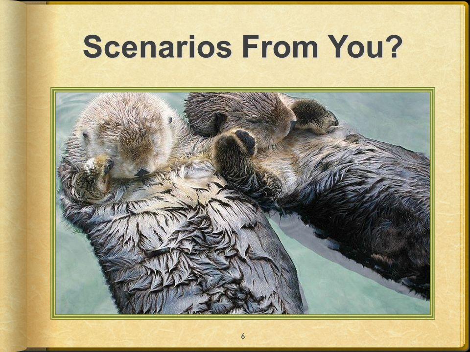 Scenarios From You? 6
