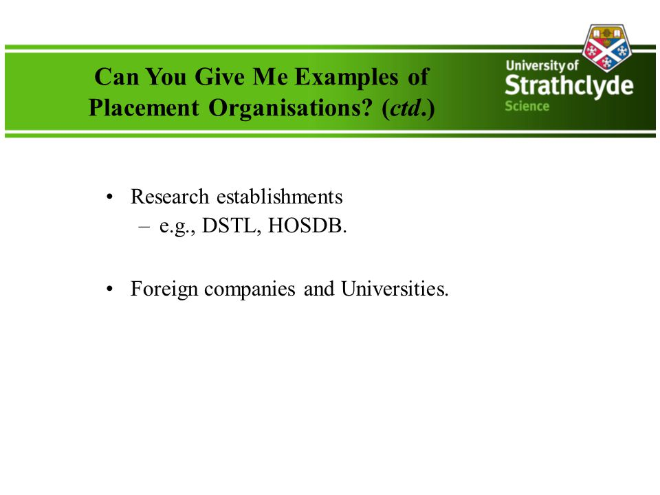 Can You Give Me Examples of Placement Organisations.