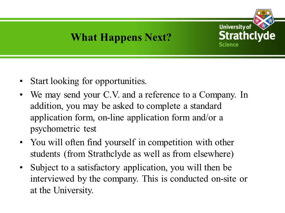 What Happens Next. Start looking for opportunities.