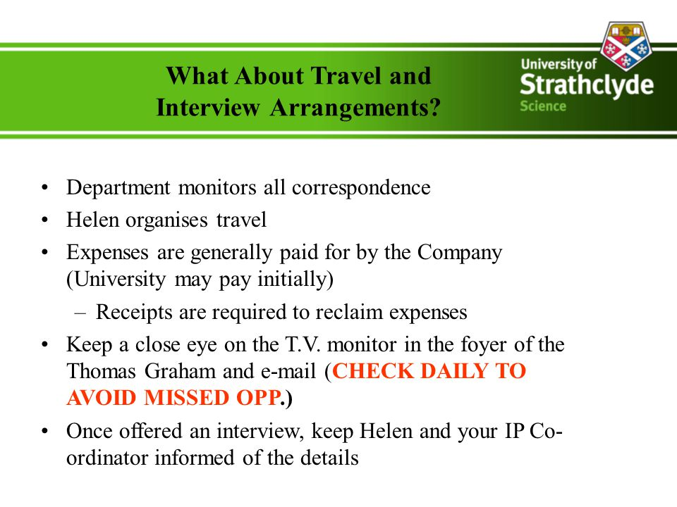 What About Travel and Interview Arrangements.