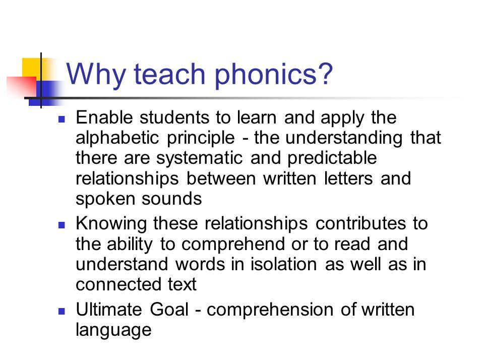 Why teach phonics.