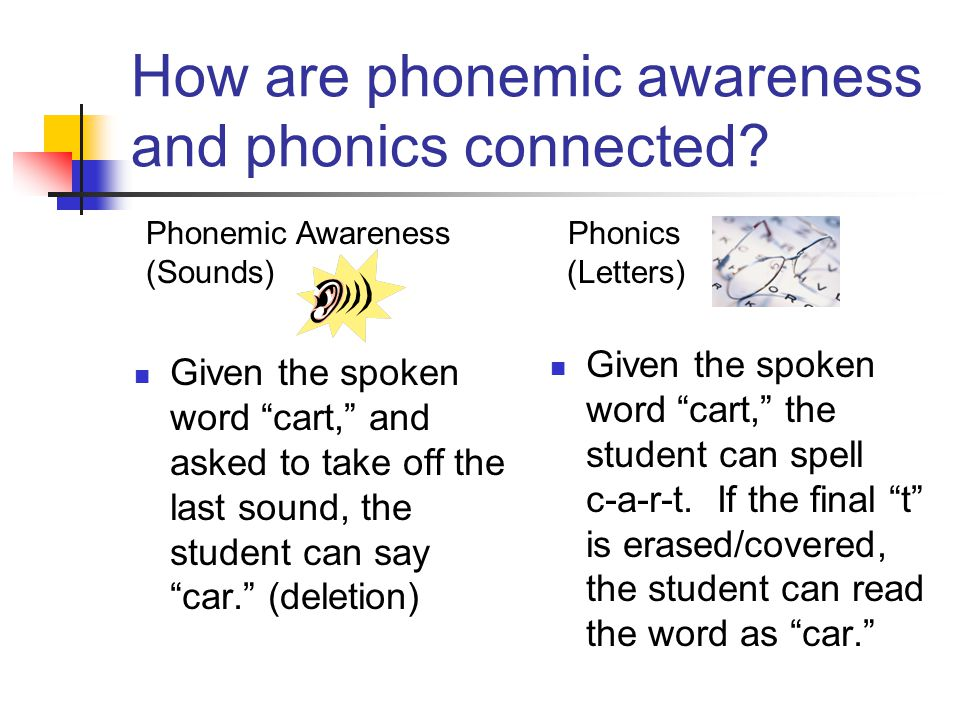 How are phonemic awareness and phonics connected.