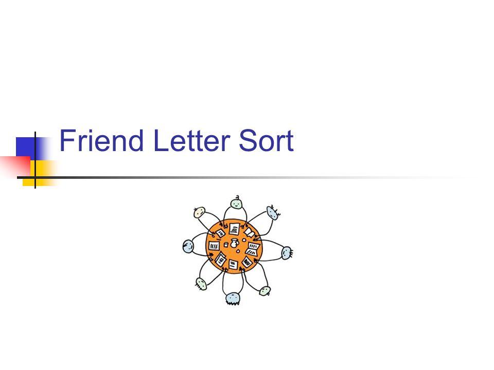 Friend Letter Sort