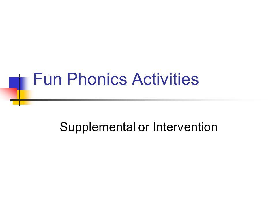 Fun Phonics Activities Supplemental or Intervention