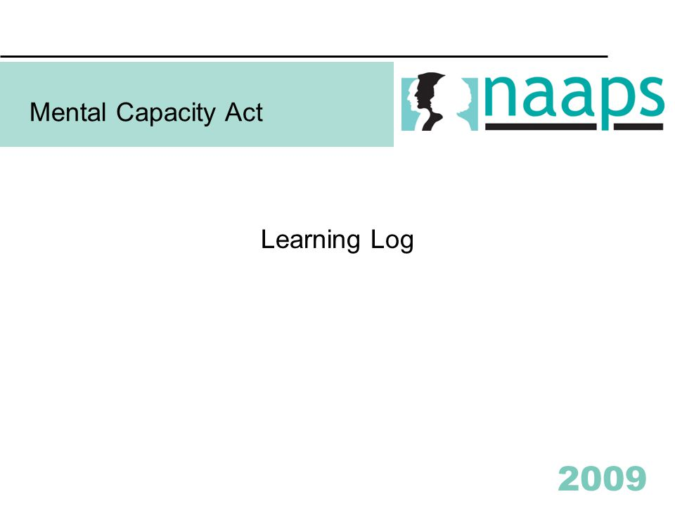 2009 Mental Capacity Act Learning Log