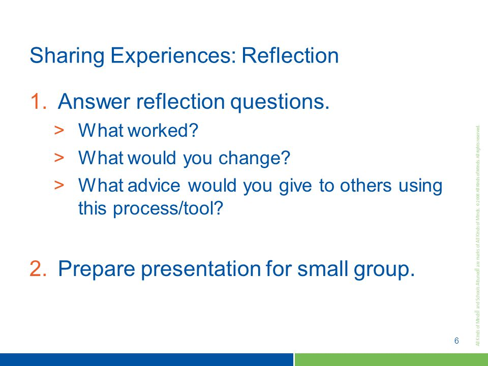 6 Sharing Experiences: Reflection 1.Answer reflection questions.