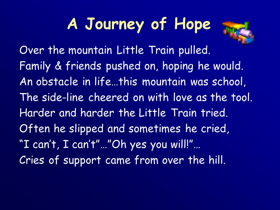 A Journey of Hope Over the mountain Little Train pulled.