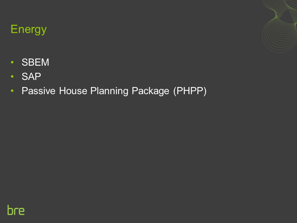 Energy SBEM SAP Passive House Planning Package (PHPP)