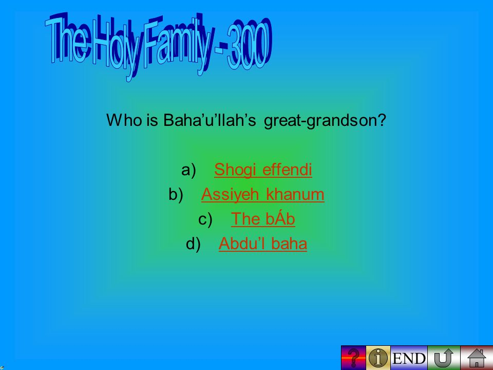 What is the name of Abdu'l Baha's sister? A) Monirehonireh B) Fatimah Fatimah C) tahireh tahireh D) Bahíyyih khánum Bahíyyih khánum END