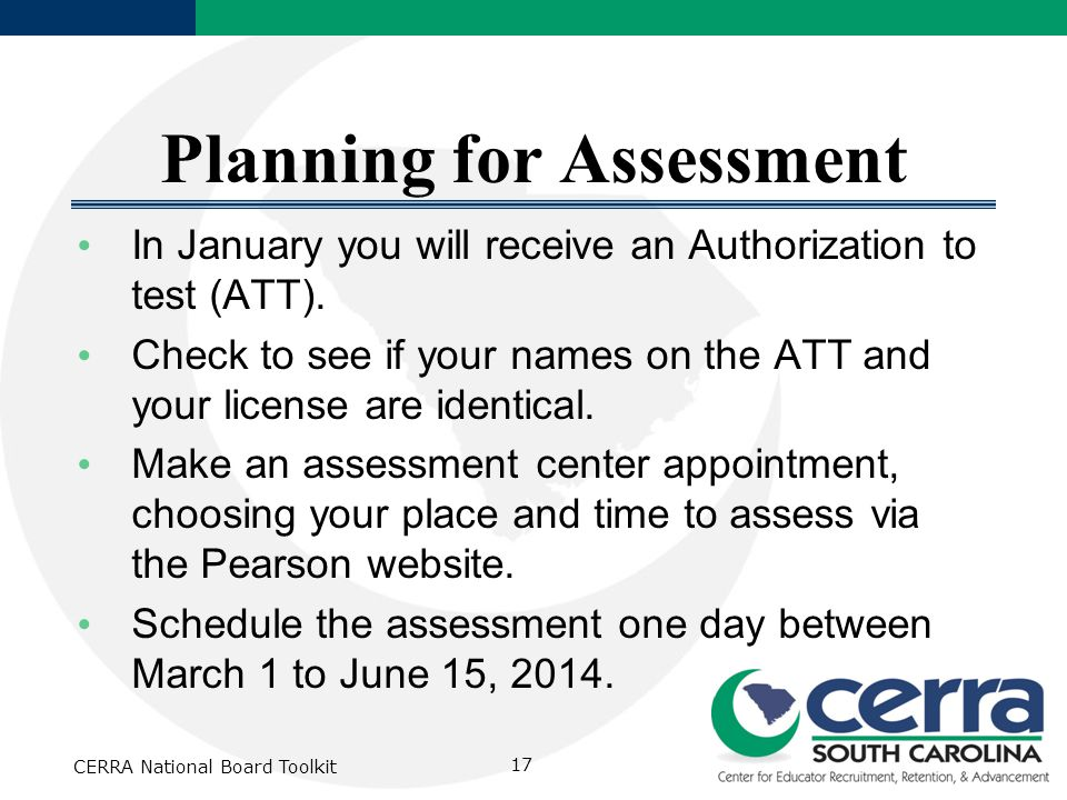 Planning for Assessment In January you will receive an Authorization to test (ATT).