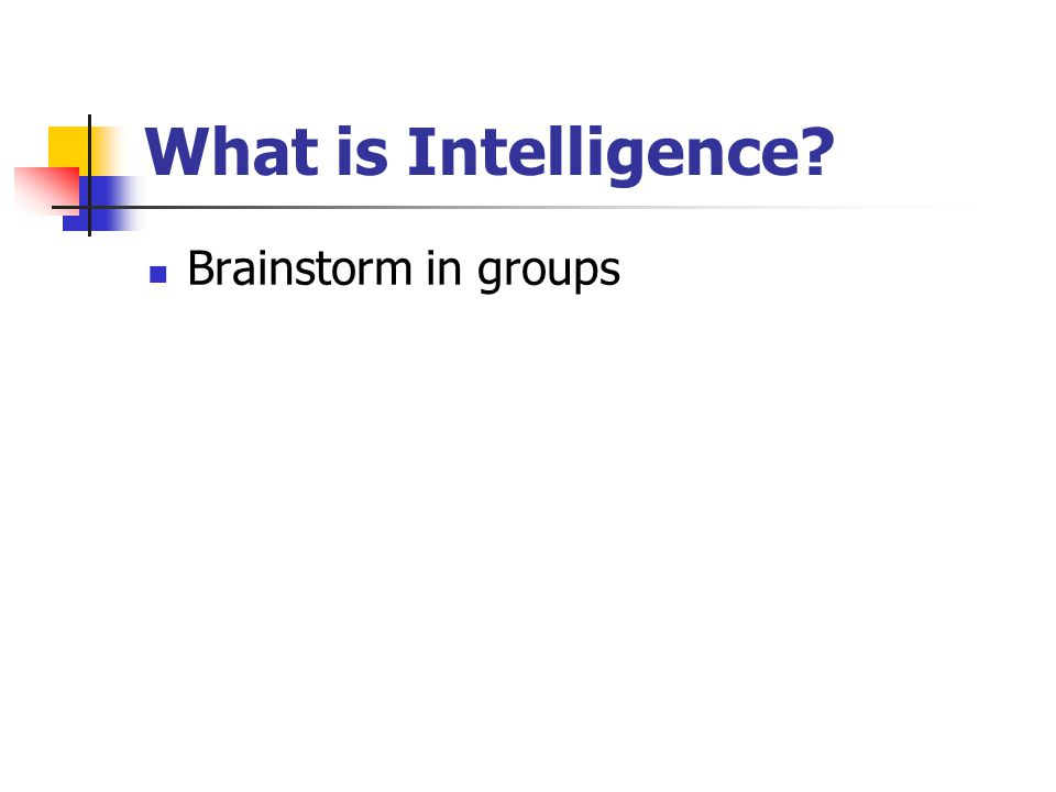 What is Intelligence Brainstorm in groups