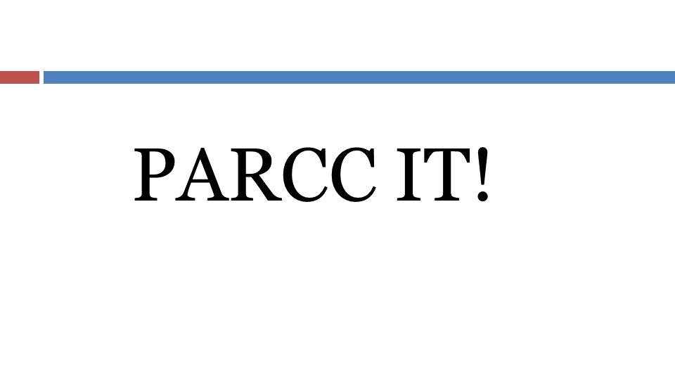 PARCC IT!