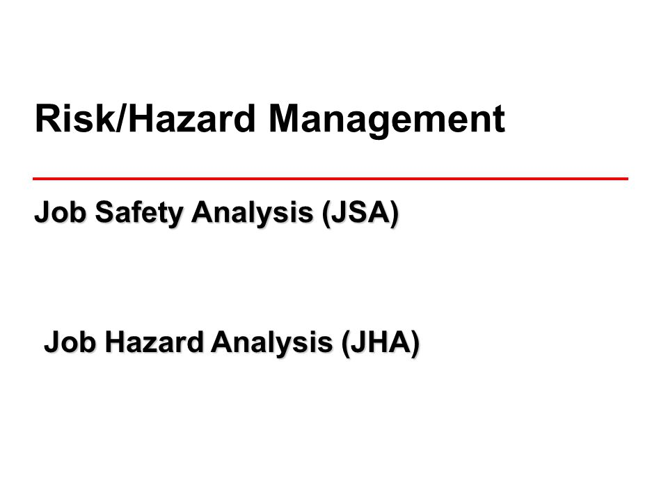 12 Job Steps Hazards Safe Work Controls Step 1: Step 1: Separate job into basic job steps What job step comes first.