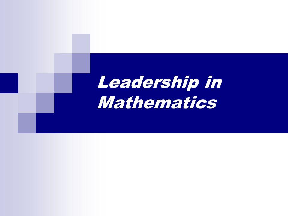 Leadership in Mathematics