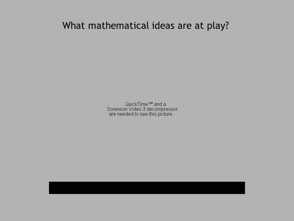 What mathematical ideas are at play