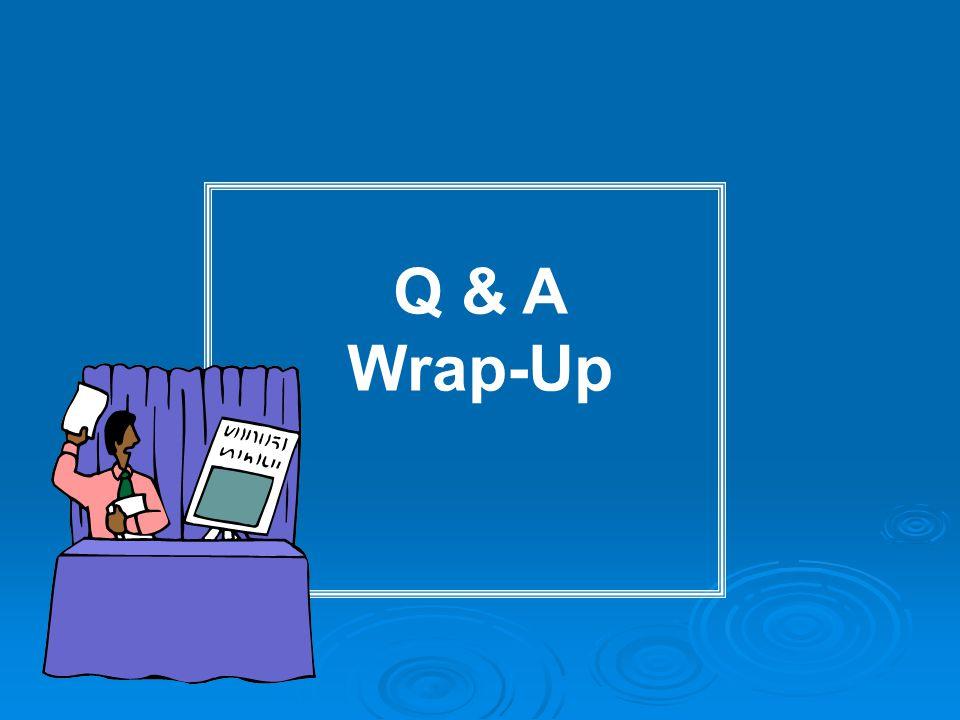 Q & A Wrap-Up