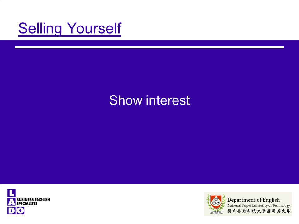 Selling Yourself Show interest