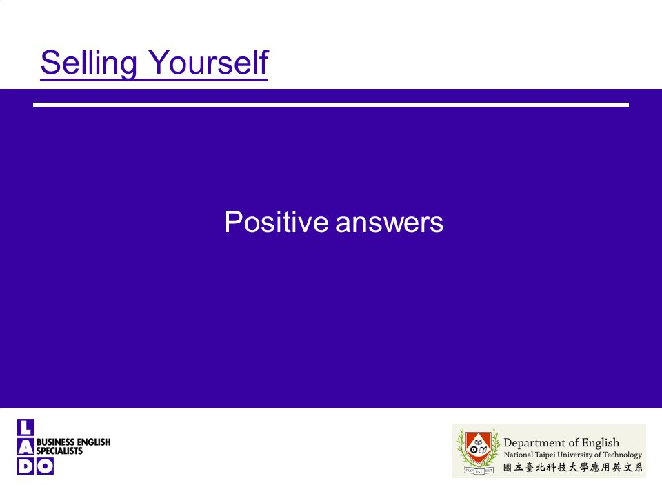 Selling Yourself Positive answers