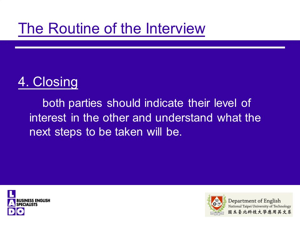 The Routine of the Interview 4.