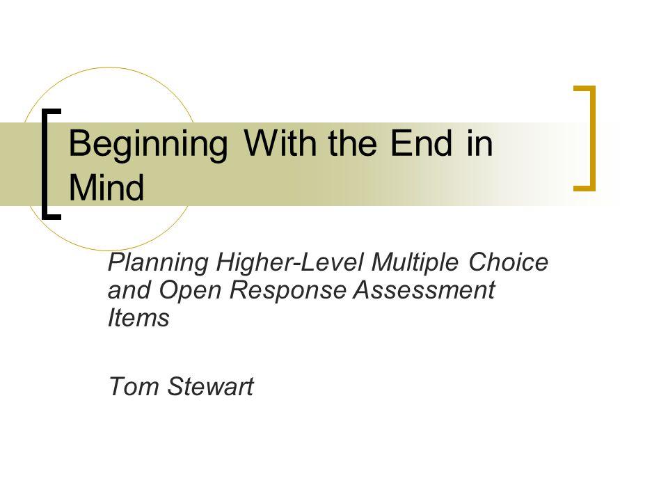 An open response question is… a way to assess student progress.