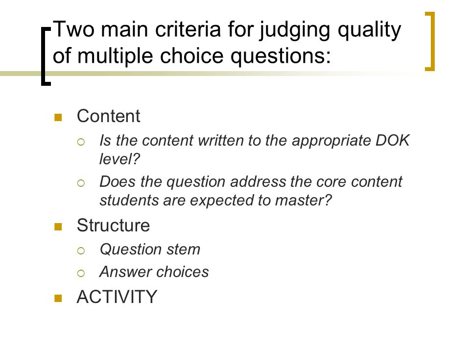 Group Activity JIGSAW 5 types of multiple-choice questions.
