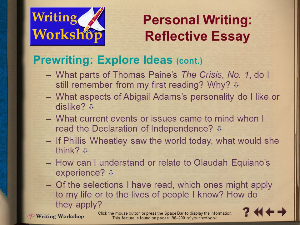 PW Writing Workshop 3 Personal Writing: Reflective Essay Many selections in this theme are more than two hundred years old, yet they speak to people today.