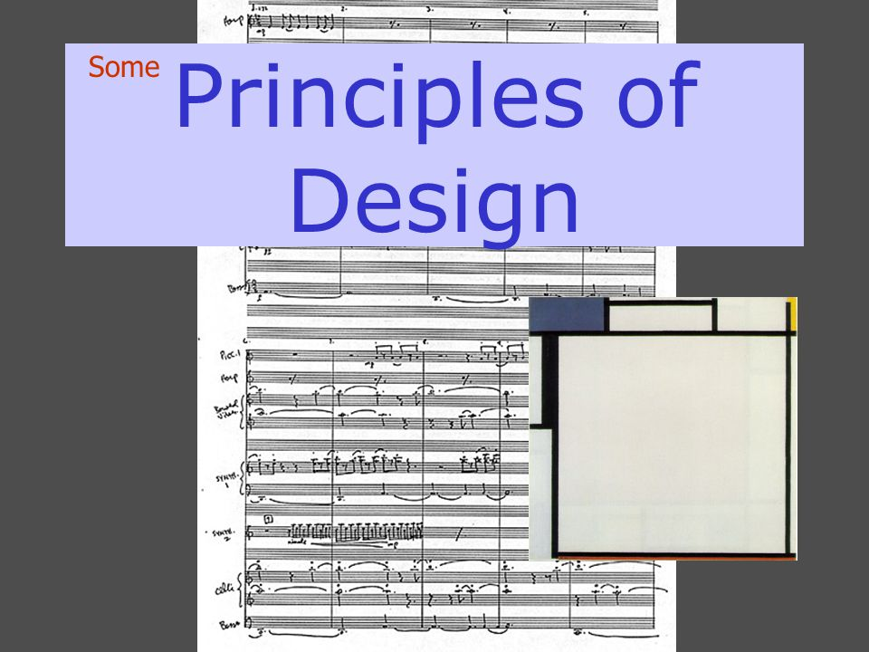 Principles of Design Some