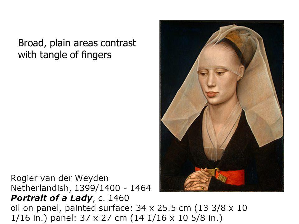 Rogier van der Weyden Netherlandish, 1399/1400 - 1464 Portrait of a Lady, c.