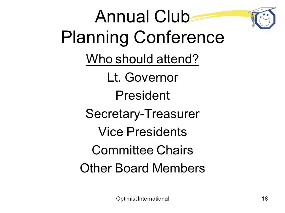 Optimist International17 Annual Club Planning Conference Who should attend