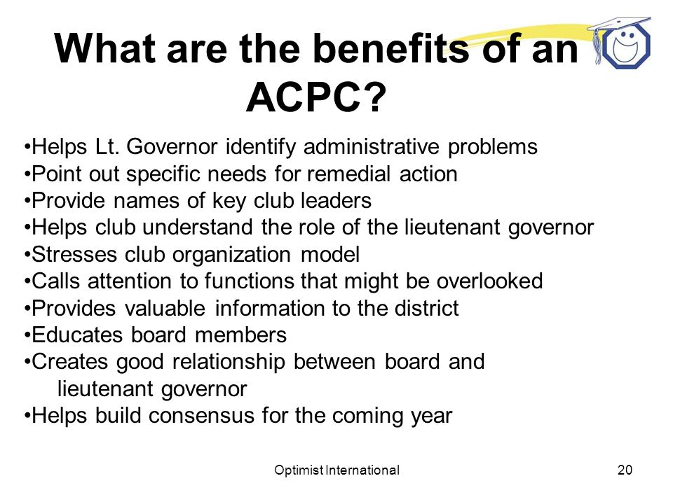 Optimist International19 What are the benefits of an ACPC