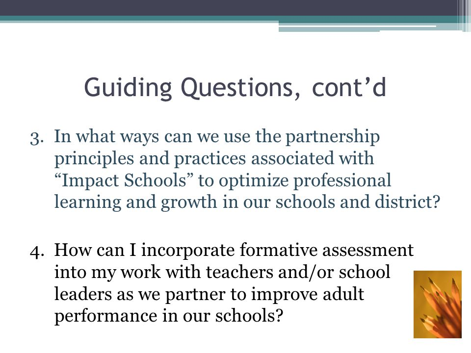 Guiding Questions, cont'd 5.How can we transfer the experiences and learnings of today to our colleagues back home?