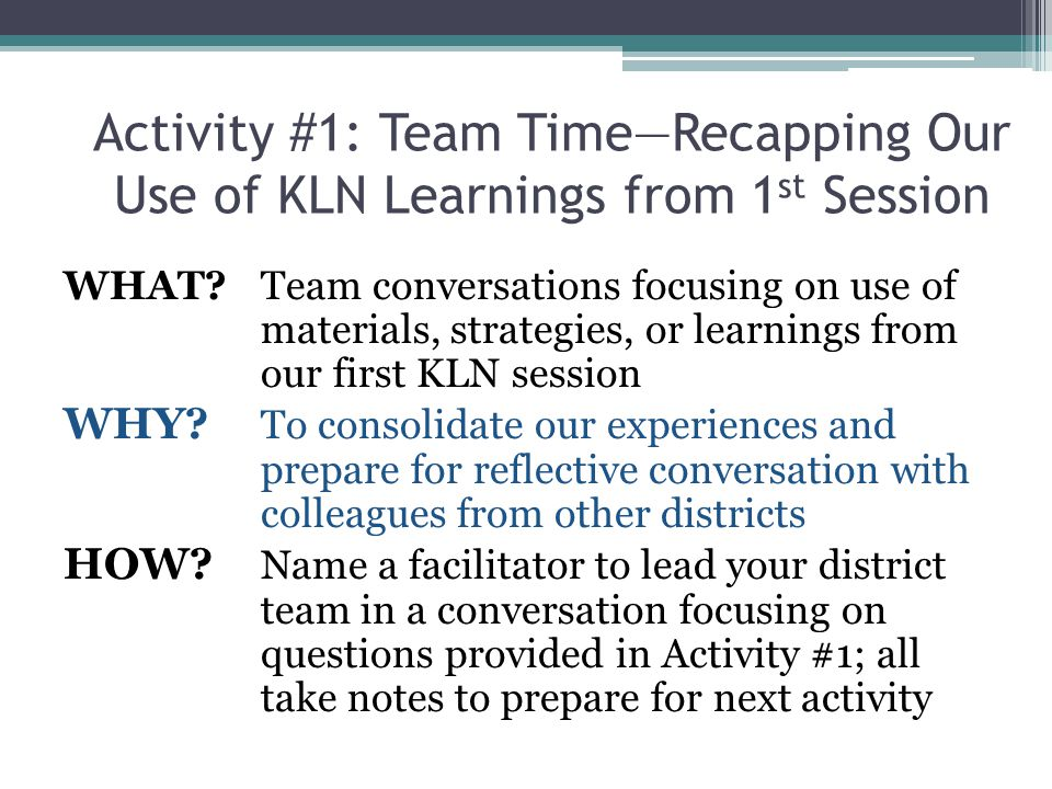 Activity #2: Sharing Our Experiences— Reflective Questioning WHAT.