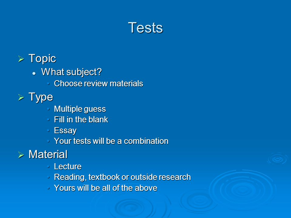 Tests  Topic What subject? What subject? Choose review materialsChoose review materials  Type Multiple guessMultiple guess Fill in the blankFill in