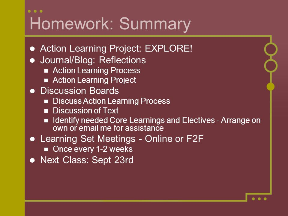 Homework: Summary Action Learning Project: EXPLORE.