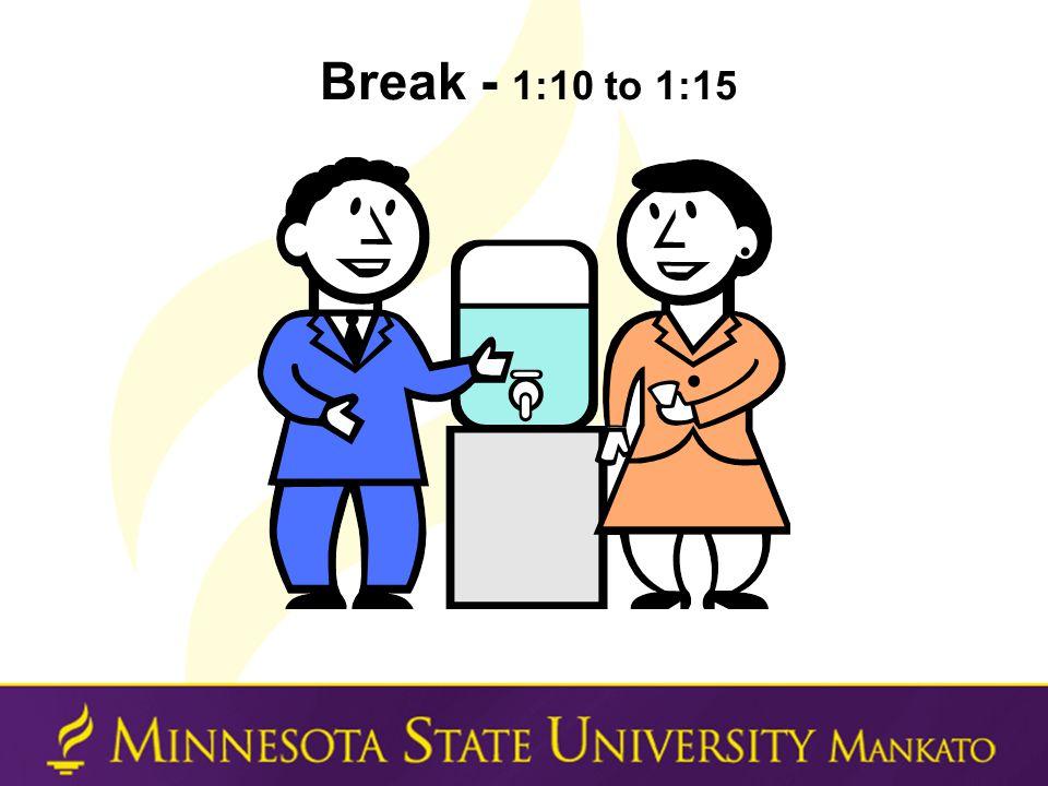 Break - 1:10 to 1:15