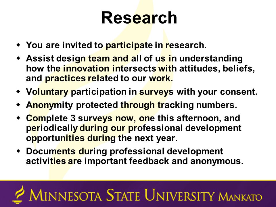 Research  You are invited to participate in research.