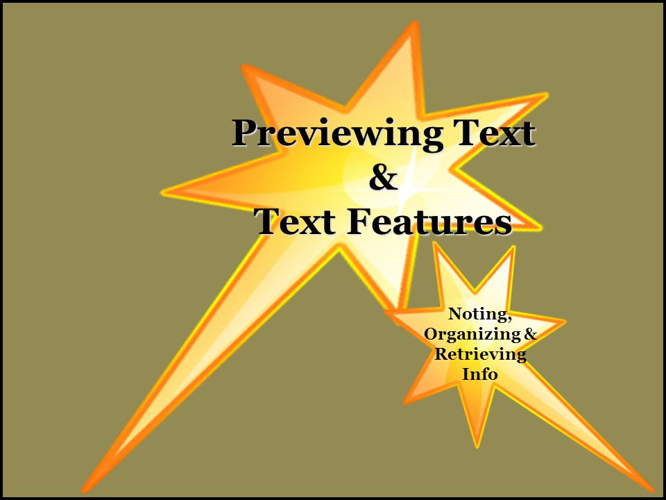 Previewing Text & Text Features Noting, Organizing & Retrieving Info