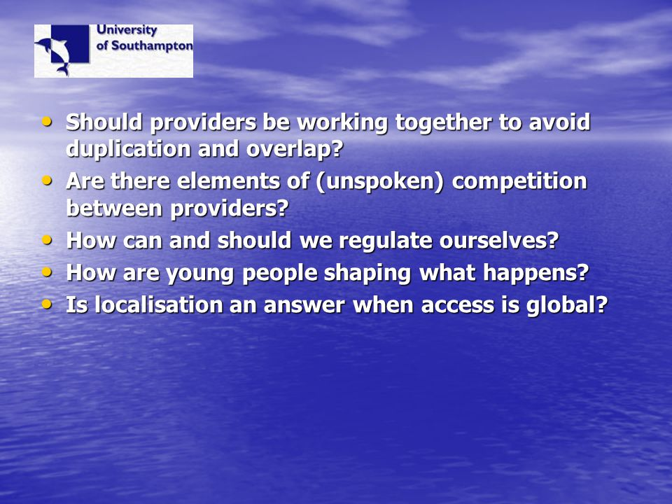 Should providers be working together to avoid duplication and overlap.