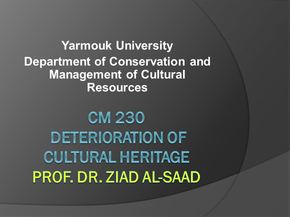 Yarmouk University Department of Conservation and Management of Cultural Resources