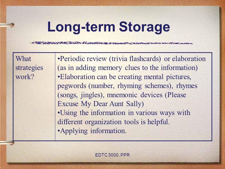 EDTC 3000, PPR Long-term Storage What strategies work.