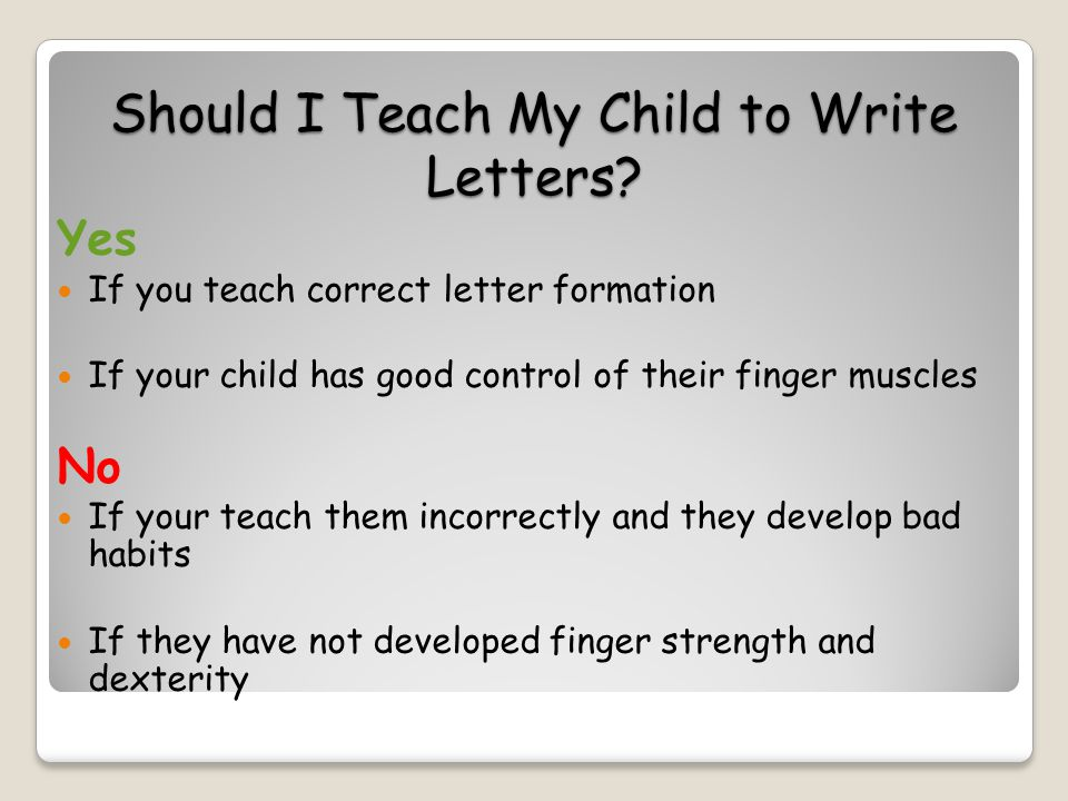 Should I Teach My Child to Write Letters.