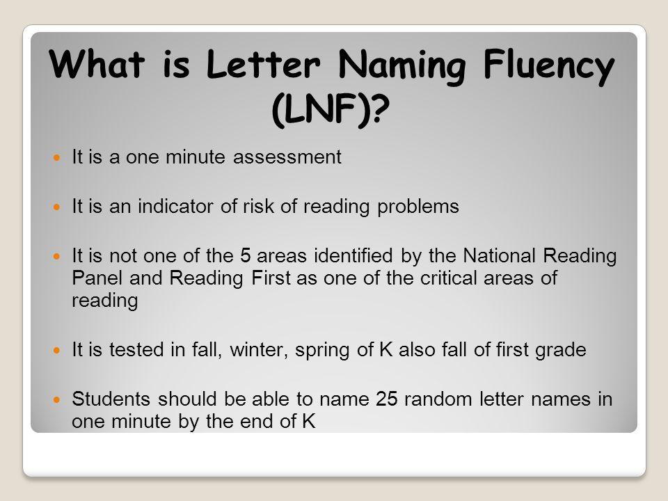 What is Letter Naming Fluency (LNF).