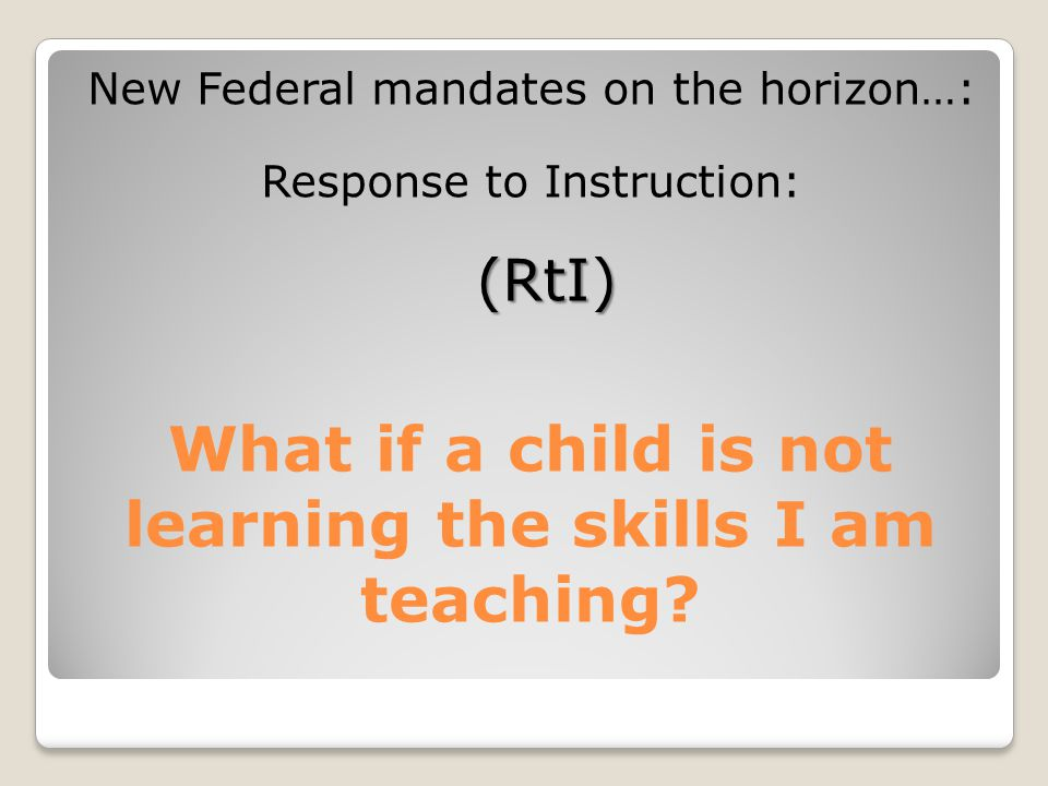 What if a child is not learning the skills I am teaching.