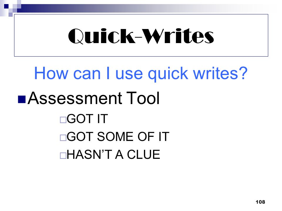 108 Quick-Writes How can I use quick writes.