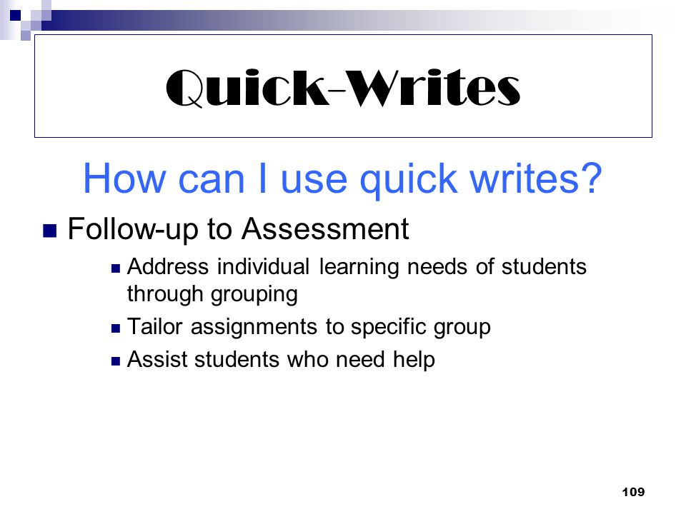 109 Quick-Writes How can I use quick writes.