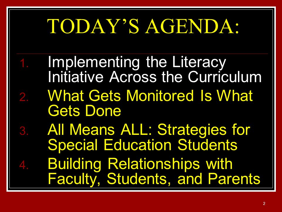 2 1. Implementing the Literacy Initiative Across the Curriculum 2.