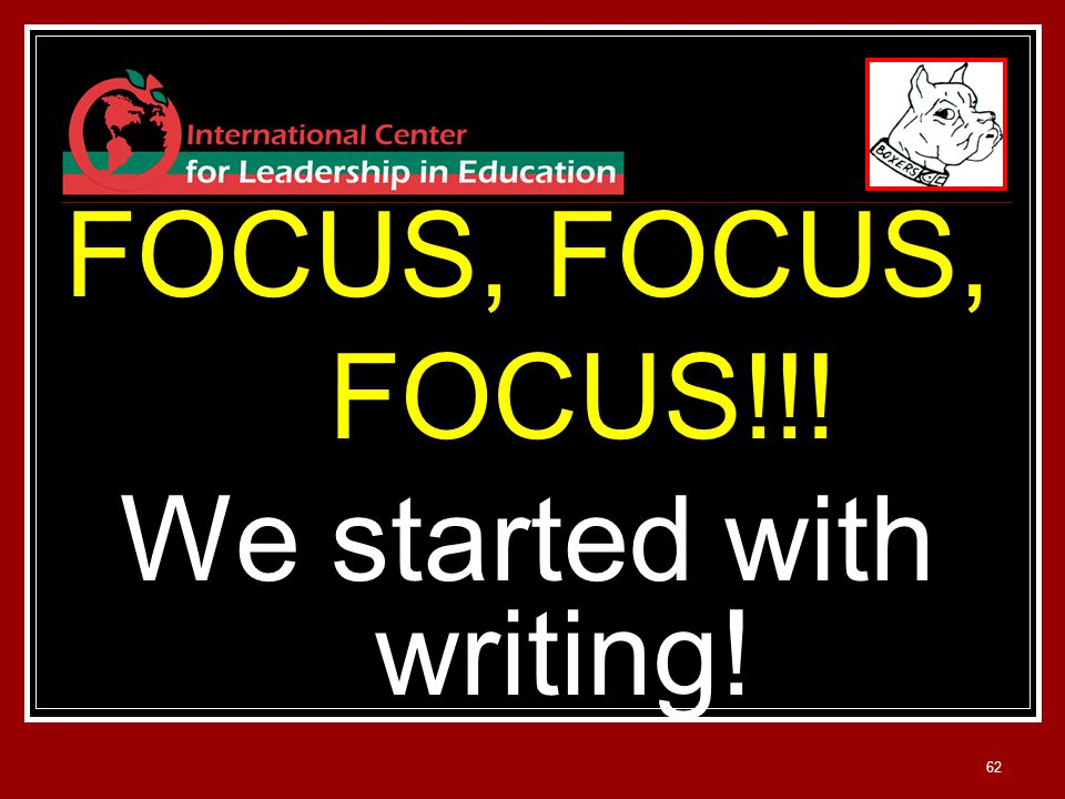 62 FOCUS, FOCUS!!! We started with writing!
